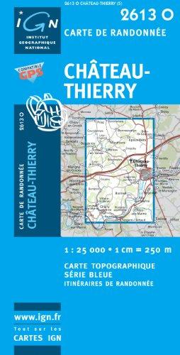 9782758509233: Chateau-Thierry GPS: IGN2613O