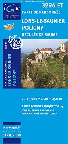 9782758510406: Lons-le-Saunier Poligny 1 : 25 000: Reculée de Baume: IGN.3226ET