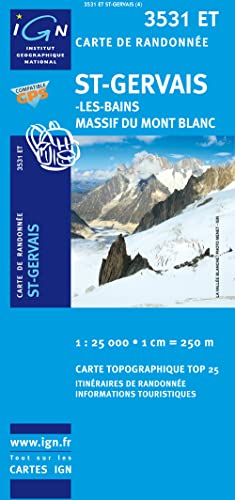 9782758510628: St-Gervais les Bains, Mt. Blanc (Top 25) (French Edition)