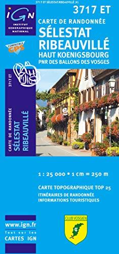 9782758514206: Sélestat Ribeauvillé, Haut-Koenigsbourg PNR des Ballons des Vosges : 1/25 000 (Carte de Randonnée)
