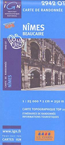 9782758525967: Nimes - Beaucaire 1 : 25 000 (Top 25 & série bleue - Carte de randonnée)