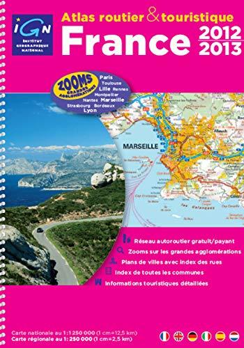 9782758526506: France Atlas 2012/2013: IGN-A95047 (Atlas routier touristique)