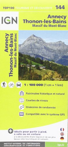 9782758526766: 144. Annecy / Thonon-les-Bains: IGN. 1:100k (French Edition)