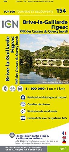 IGN 1 : 100 000 Brive-la-Gaillarde / Figeac : Top 100 Tourisme et Découverte