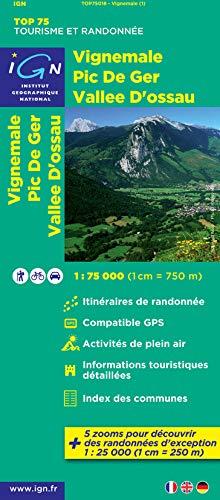 9782758527237: TOP75018 VIGNEMALE/PIC DE GER/VALLE D'OSSAU 1/75.000