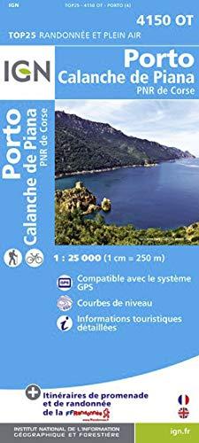 9782758528128: Porto / Calanche de Piana / PNR de Corse 2012: IGN.4150OT (Top 25 & série bleue - Carte de randonnée)