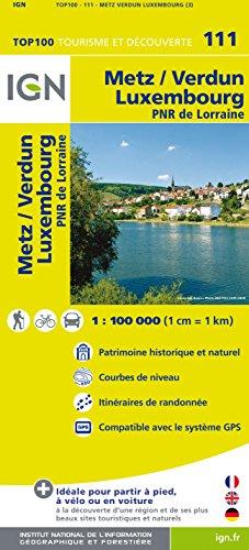 9782758529996: Metz Verdun Luxembourg : 1/100 000 (Top 100 Tourisme et découverte)