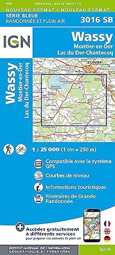 9782758533351: Wassy - Montier-en-Der Lac du Mer - Chantecoq 2014: IGN3016