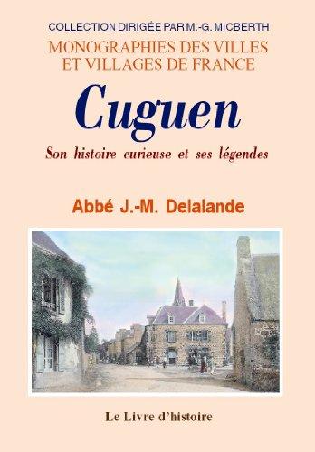 9782758600121: Cuguen : Son histoire curieuse et ses légendes