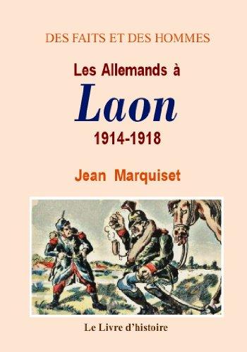 9782758601364: Laon (les Allemands a) 1914-1918