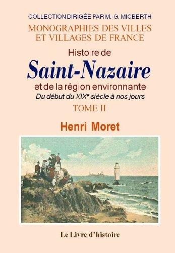 9782758601517: Saint-Nazaire (Histoire de) et la Region Environnante. Tome II