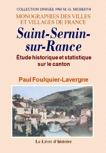 9782758604778: Saint-Sernin-Sur-Rance (Etude Historique et Statistique Sur le Canton de)