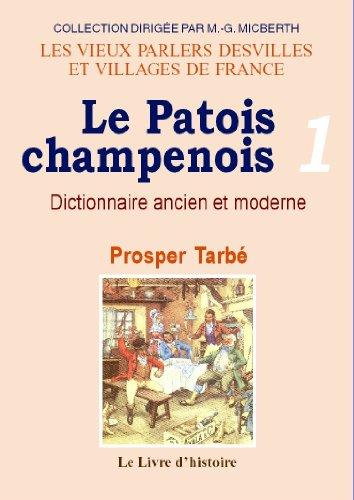 9782758604822: Le Patois Champenois Volume I