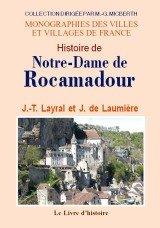9782758605225: Rocamadour (Histoire de Notre-Dame de)