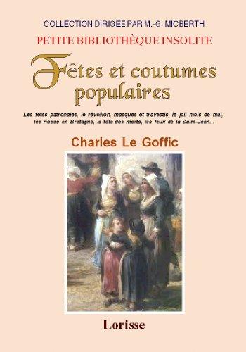 9782758606666: Fetes et Coutumes Populaires