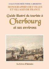 9782758608752: Cherbourg et Ses Environs (Guide Illustre du Touriste a)