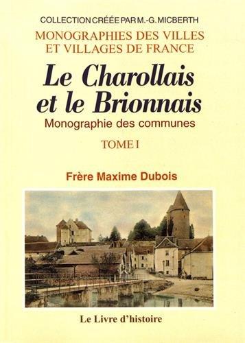9782758608943: Charollais et Brionnais (Monographie des Communes du). Tome I