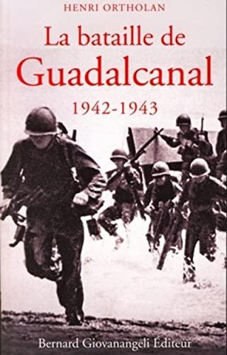 9782758700531: La bataille de Guadalcanal 1942-1943 (French Edition)