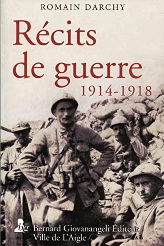 9782758701019: Récits de guerre 1914-1918