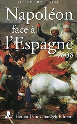 9782758701064: Napoléon face à l'Espagne : 1808