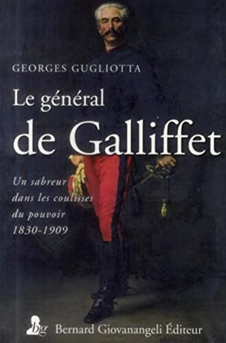 Le general de Gallifet: Gianluca Gugliotta