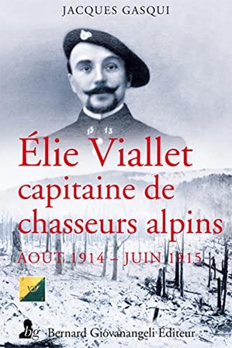 Élie Viallet, capitaine au 13e bataillon de: Jacques Gasqui