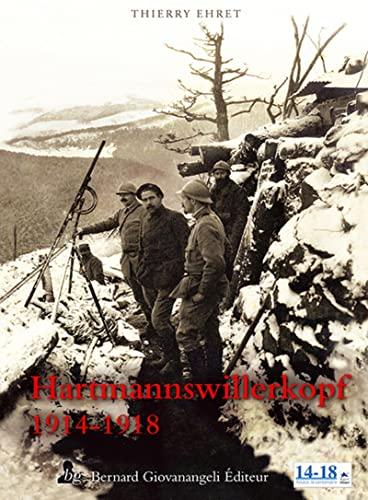 9782758701330: Hartmannswillerkopf : 1914-1918