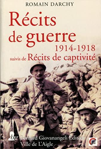 9782758701422: Récits de guerre 1914-1918 : Suivis de Récits de captivité