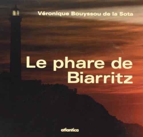 9782758800170: Le phare de Biarritz