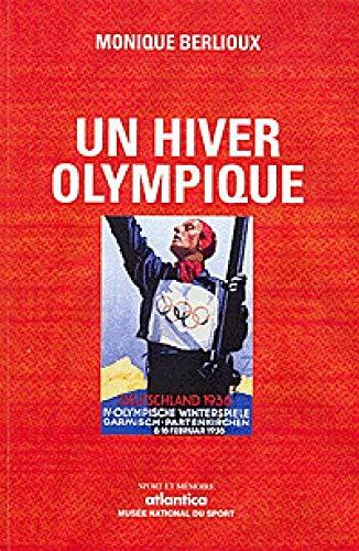 9782758801535: Un hiver olympique (Sport et mémoire)