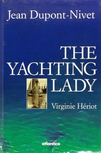 9782758801849: The Yachting Lady, Virginie Heriot