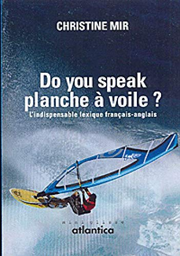 9782758801986: Do you speak planche à voile ?