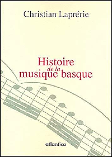 9782758802020: Histoire de la musique basque
