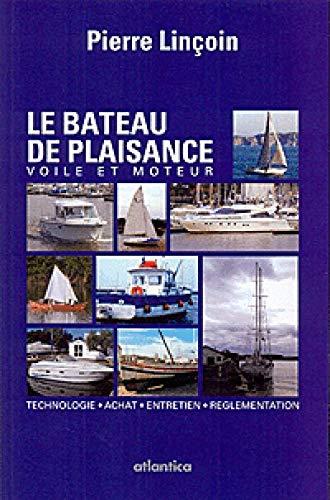 9782758802723: Bateau de Plaisance - voile et moteur