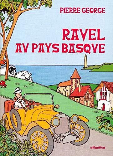 Ravel au Pays Basque: George Pierre