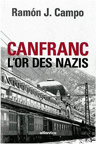 9782758803683: Canfranc et l'or des nazis