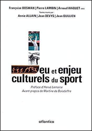 9782758804178: Jeu et enjeu culturels du sport