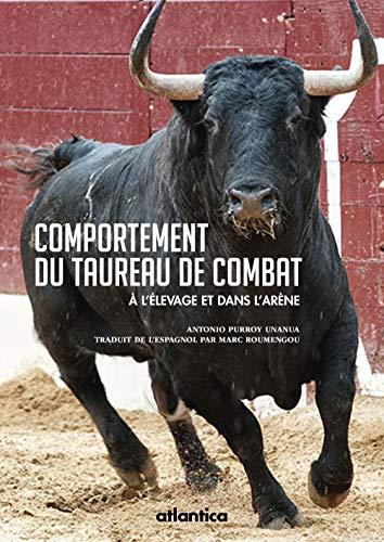 9782758804949: Comportement du taureau de combat : A l'élevage et dans l'arène