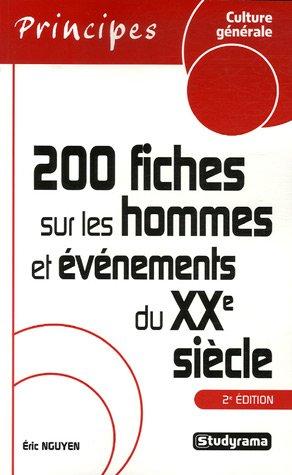9782759000630: 200 Fiches sur les hommes et événements du XXe siècle