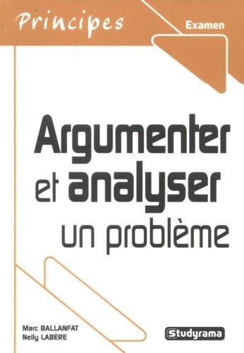 Argumenter et analyser un problème: Nelly Labère; Marc