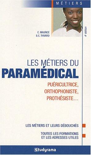 9782759001668: Les métiers du paramédical