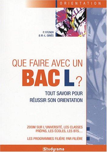 9782759002153: Que faire avec un Bac L ? (French Edition)