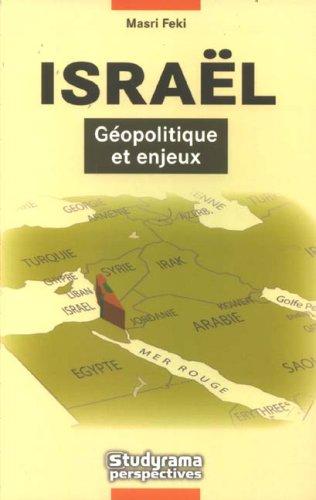 9782759002467: Israël, géopolitique et enjeux (French Edition)