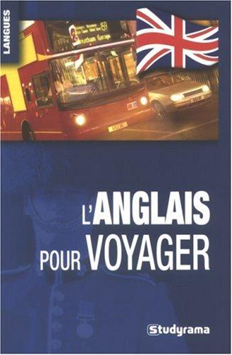 9782759002948: L'anglais pour voyager