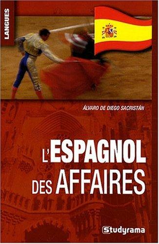 9782759002979: L'Espagnol des affaires