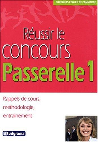 9782759003181: Réussir le Concours Passerelle 1