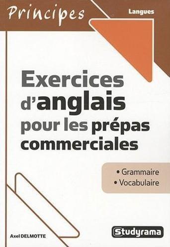 9782759003310: Exercices d'anglais pour les prépas commerciales (French Edition)
