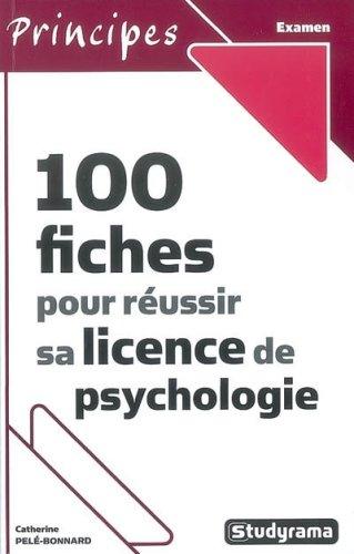 9782759004010: 100 Fiches pour réussir sa licence de psychologie