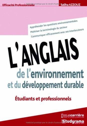 9782759004126: L'anglais de l'environnement et du développement durable