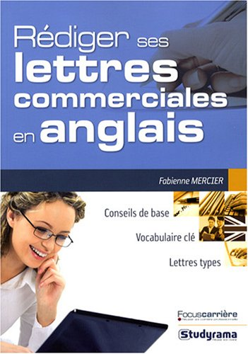 9782759004164: Rédiger ses lettres commerciales en anglais